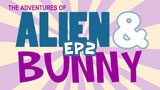 The Adventures of Alien & Bunny 2
