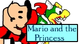 Mario and the Princess - CLICK HERE TO WATCH IT